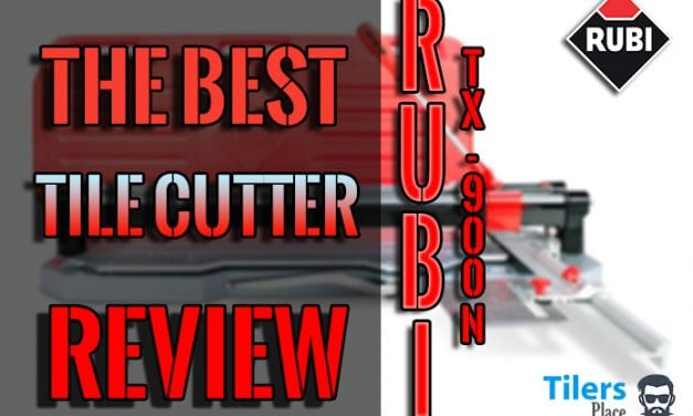 The Best Tile Cutter – The Rubi TX-900N In-depth Review