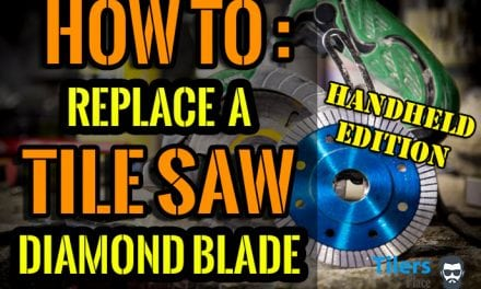 How To Change a Tile Saw Blade – Complete Guide