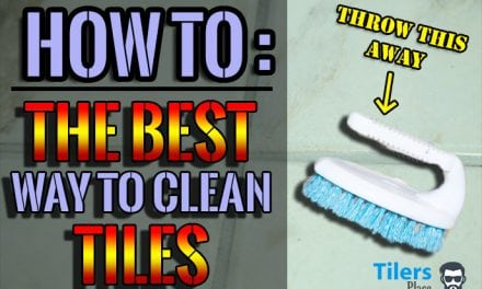 How To Clean Tiles – The Best Way