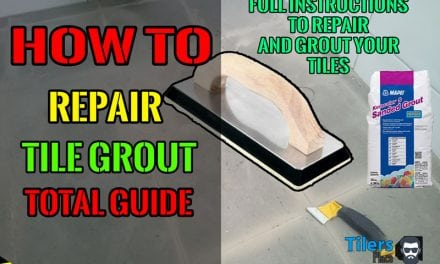 How To Repair Grout – Complete Guide
