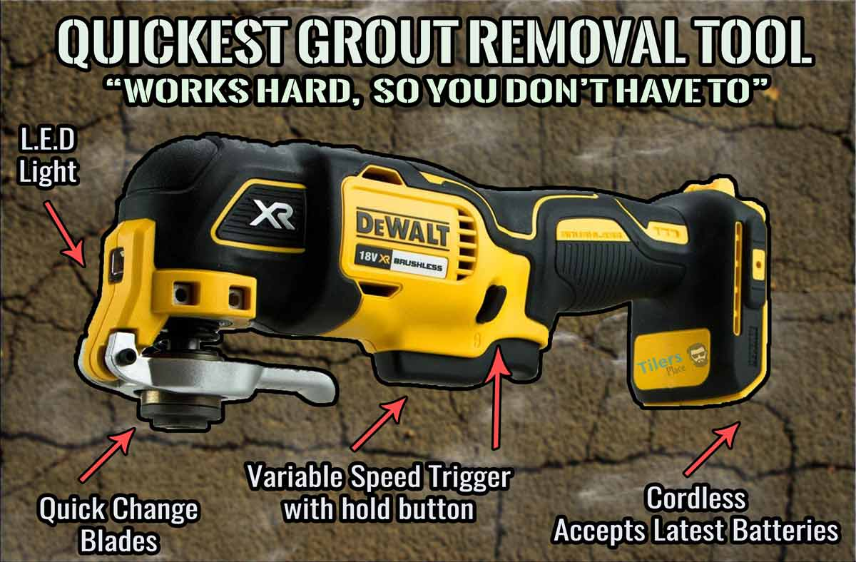 the dewalt multi-tool works great as a grout removal product.