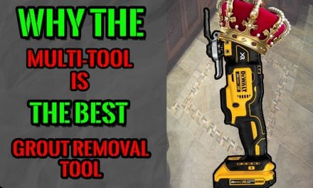 The Multi-Tool Is The Best Grout Removal Tool – Here's Why!