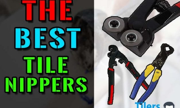 The Best Tile Nippers