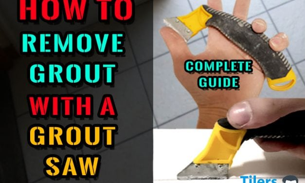 How To Remove Grout With A Grout Saw