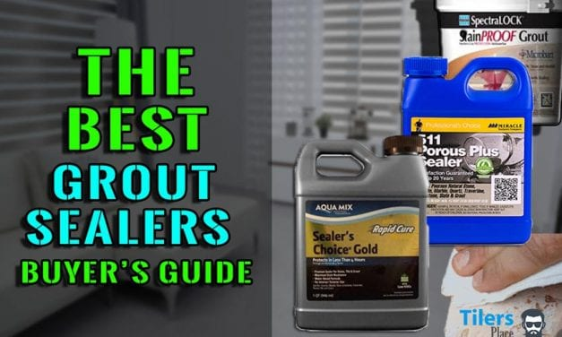 Best Grout Sealer Reviews For 2020 ✓ – Tile & Grout Sealers Buying Guide
