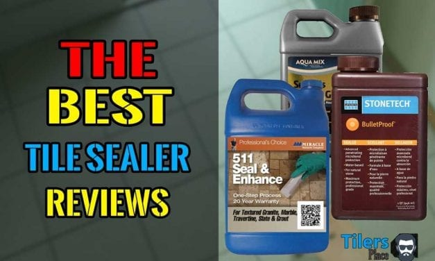 Best Tile Sealers For 2021 – Best Tile Sealant Buying Guide