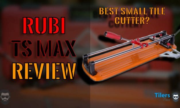 Rubi TS Max Tile Cutter Review | Best Tile Cutter For Small Tiles Review