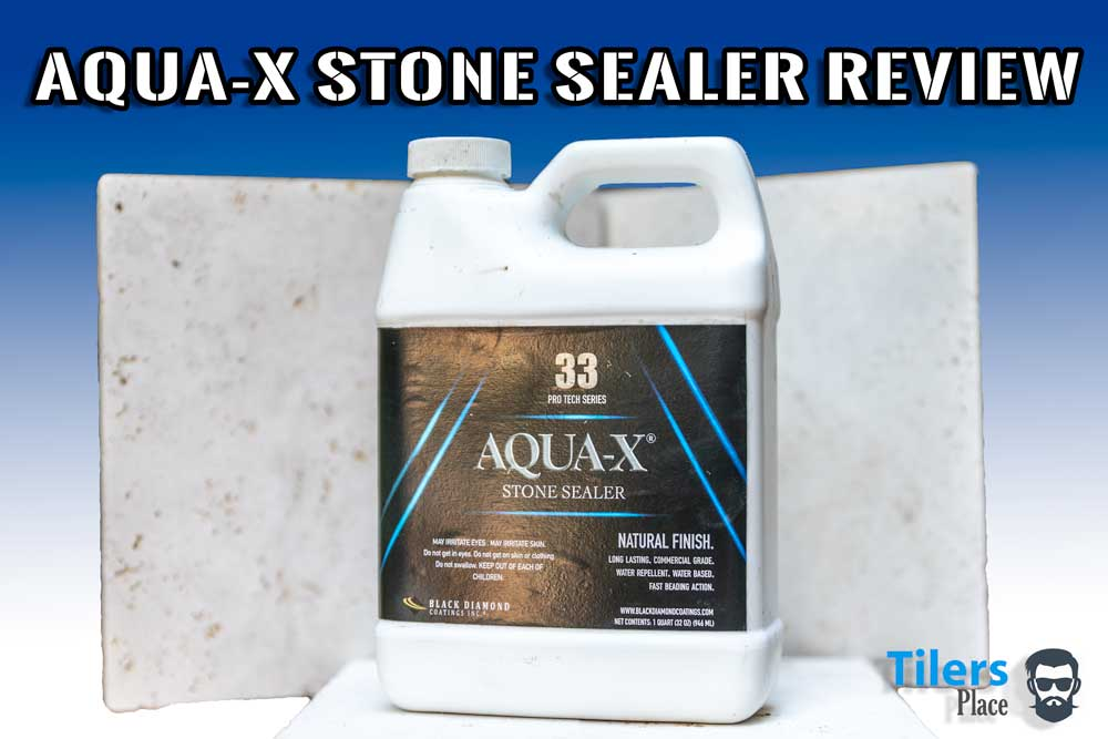 aqua x stone sealer review