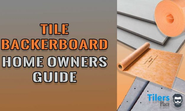 Tile Backer Board Homeowners Guide