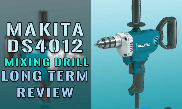 Makita DS4012 Mixing Drill Long Term Review